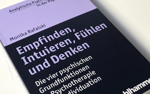 Empfinden, Intuieren, Fühlen und Denken – Die vier Psychischen Grundfunktionen in Psychotherapie und Individuation